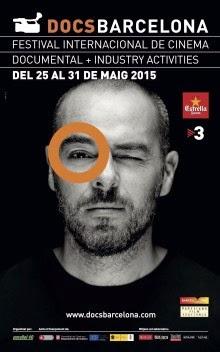 DocsBarcelona. Festival Internacional de Cine Documental. Del 25 al 31 de Mayo de 2015