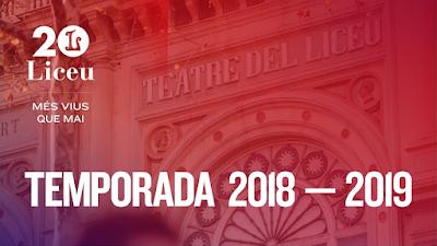 Nueva Temporada Gran Teatre del Liceu 2018-19