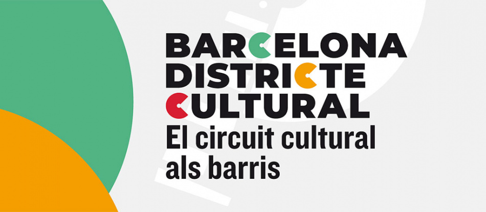 Vuelve Barcelona Districte Cultural